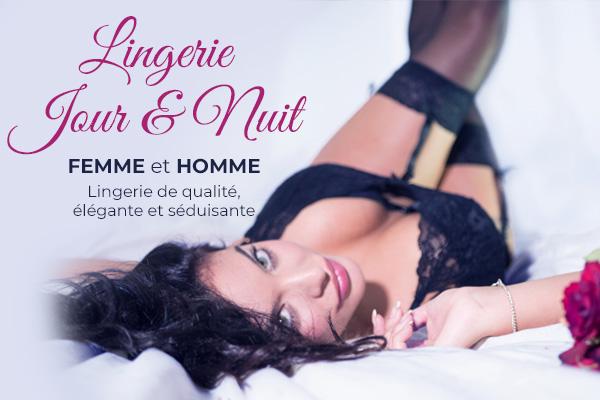 Lingerie Jour & Nuit